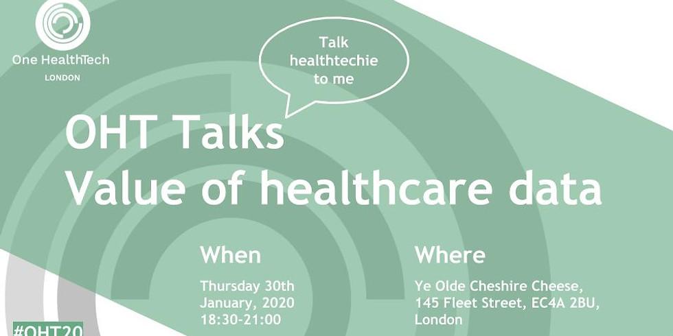 OHT London Talks: Value of Healthcare Data