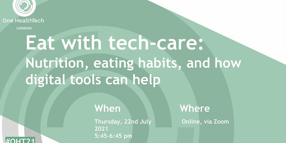 Eat with tech-care: Nutrition, eating habits, and how digital tools can help