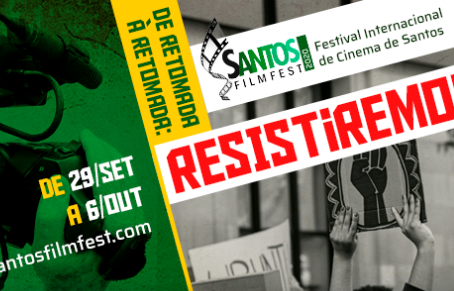 """Santos Film Fest – """"De Retomada à Retomada: Resistiremos"""""""