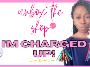 I'm Charged Up! | Unbox The Shop