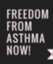 FREEDOM FROM ASTHMA NOW!.png