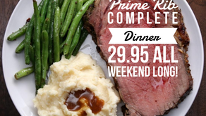 Prime Rib Dinner Special ALL Weekend Long at Tilly's Table