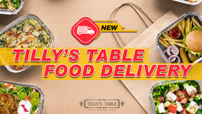 Tilly's Table NOW Offering Food Delivery