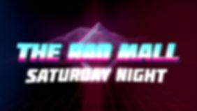 The Rad Mall Saturday Night logo2.jpg