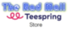 The Rad Mall Teespring Store logo.jpg