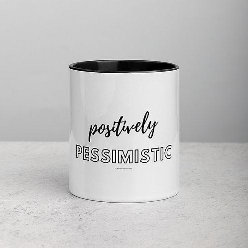 Positively Pessimistic Mug