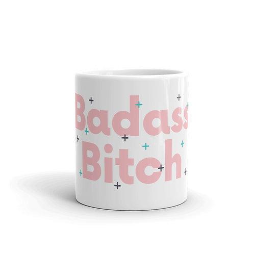 Badass Bitch Mug