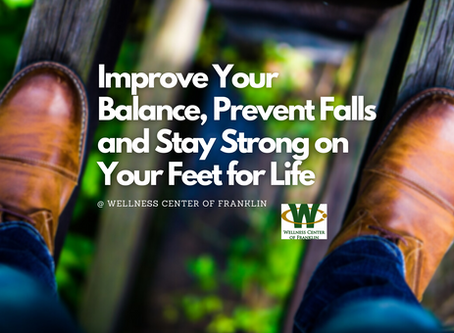 Improve Your Balance, Prevent Falls and Stay Strong on Your Feet for Life