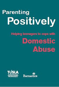 Parenting Positively - Helping teenagers cope with DOMESTIC ABUSE.JPG