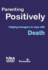 Parenting Positively - Helping teenagers cope with DEATH.JPG
