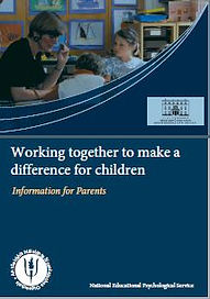 Working Together to  make a difference for children - Information for Parents - NEPS,DES.J