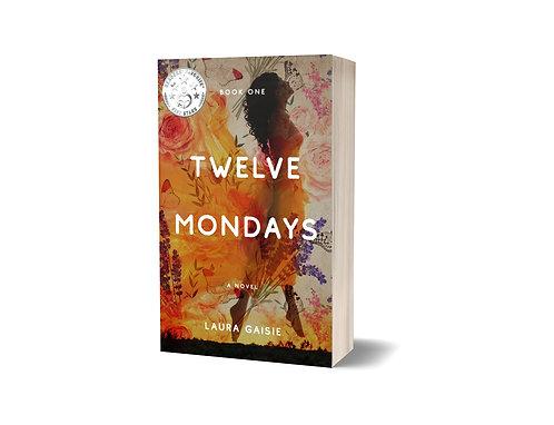 Twelve Mondays, paperback