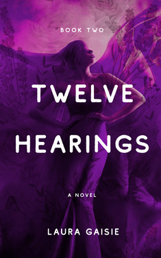 Twelve Hearings, book 2 excerpt...