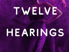 Twelve Hearings, book 2 excerpt...