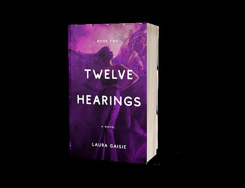 Twelve Hearings