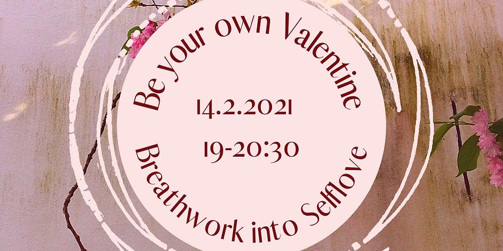 BREATHWORK  Be your own Valentine