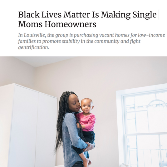 Article: Black Lives Matter Is Making Single Moms Homeowners