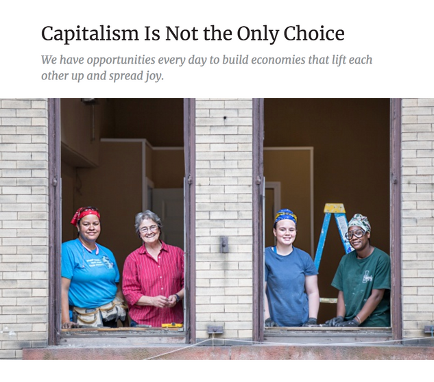 Read: Capitalism Is Not the Only Choice, Penn Loh