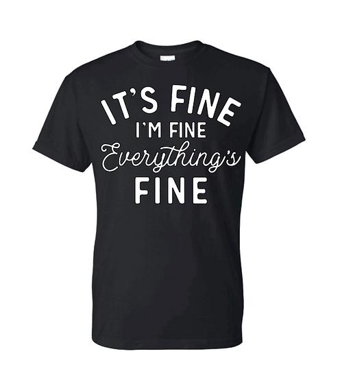 It's Fine, I'm Fine UNISEX Tees