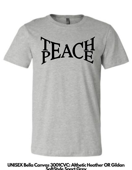 Teach Peace UNISEX Tees