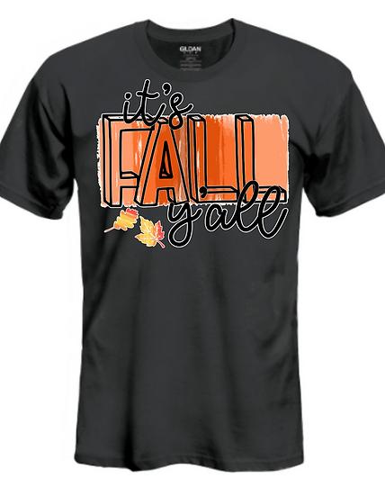 It's Fall Y'All UNISEX Tees