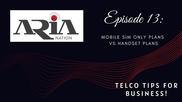 Telco Tips Episode 13: Mobile Sim Only Plans vs Handset Plans