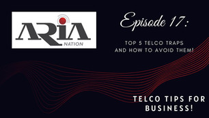 Telco Tips Episode 17: Top 5 Telco Traps and how to avoid them!