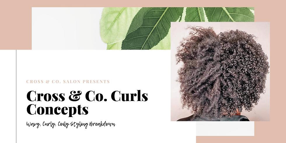 Cross & Co. Curls Concepts