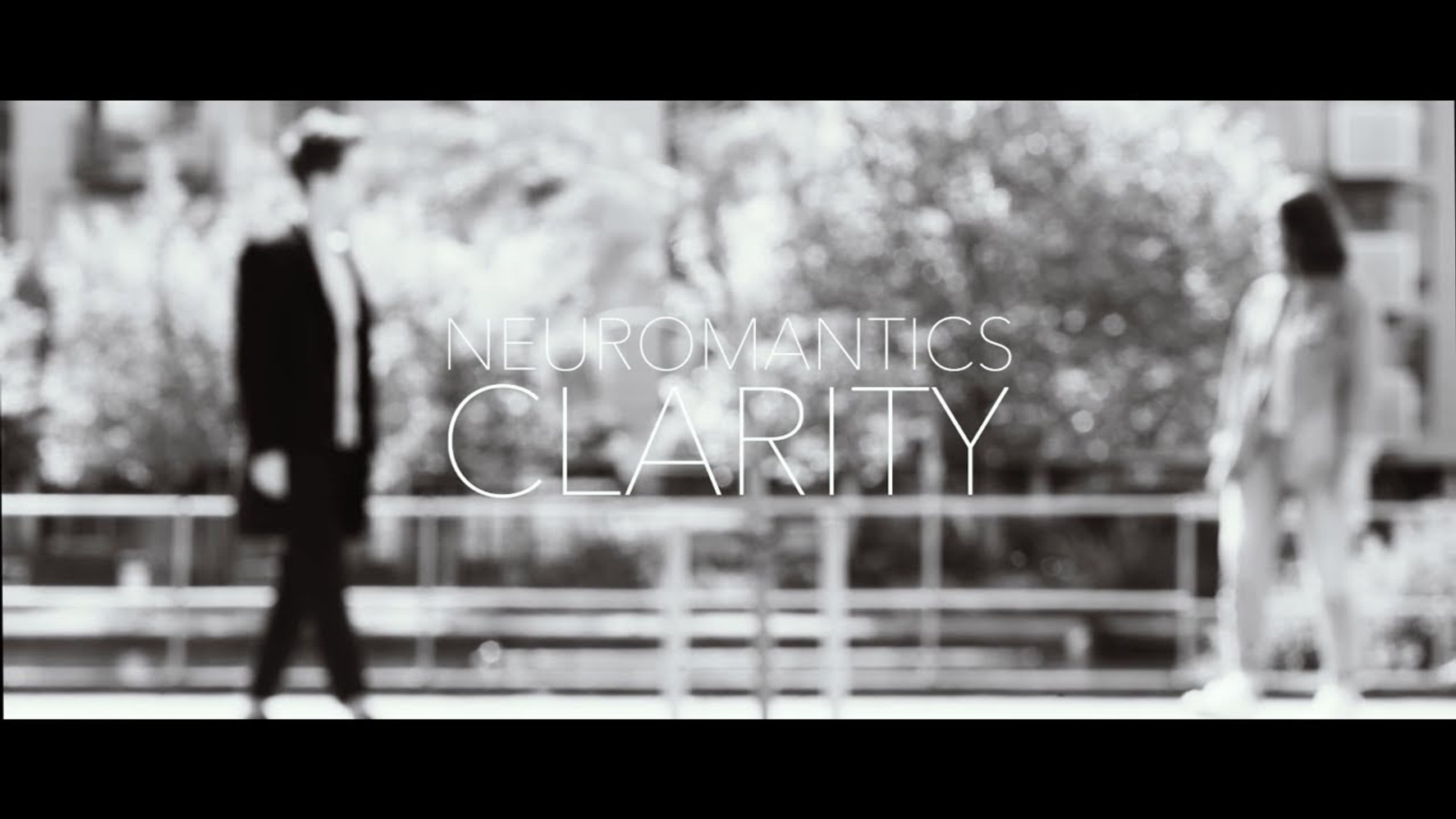 Neuromantics - Clarity