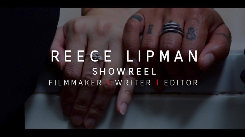 Reece Lipman Showreel 2020