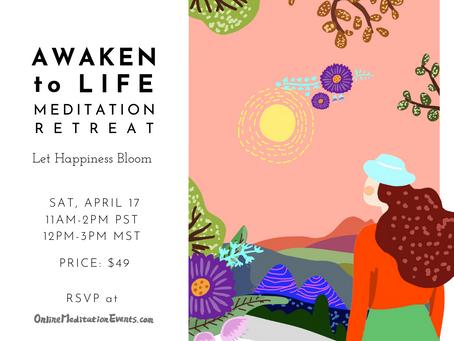 Awaken to Life Meditation Retreat