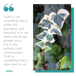 Truth is not something that is within th