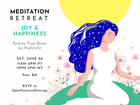 Meditation Retreat: Joy & Happiness