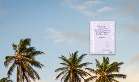 Book Review: Stop Living in This Land, Go to the Everlasting World of Happiness, Live There Forever