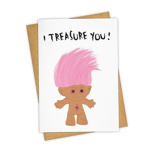 I Treasure You