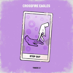 Crossfire Eagles - Step Out [2020]