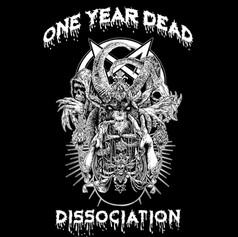 One Year Dead - Dissociation [2019]