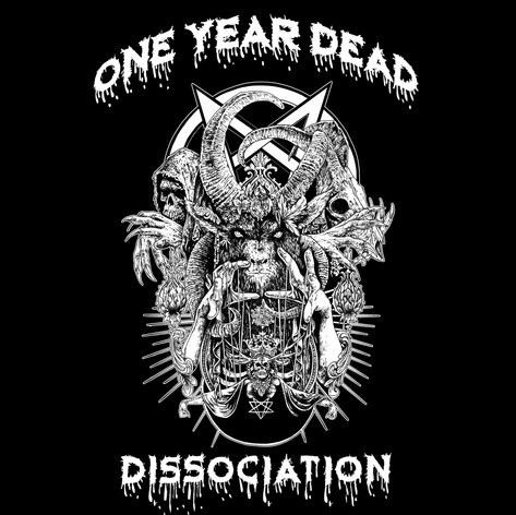 One Year Dead - Dissociation [2019]