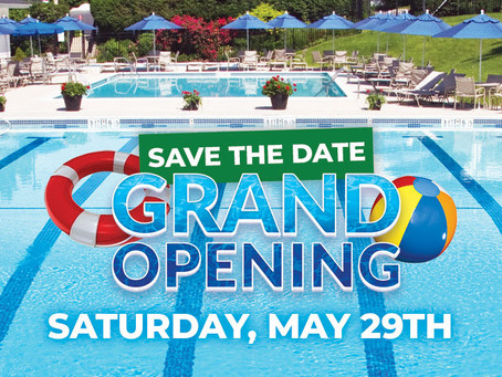 Save the Date! Grand Opening of the Pool is Saturday, May 29th!