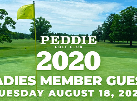 Sign Up Today for PEDDIE GOLF CLUB'S 2020 LADIES MEMBER GUEST TUESDAY AUGUST 18, 2020