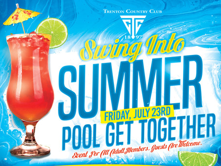 Swing Into Summer Pool Get Together on Friday, July 23rd