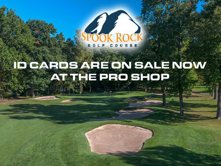 It's that time of year to purchase your NEW Spook Rock Golf Course ID CARDS!