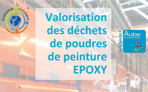 Retour d'expérience du CEIA : Valorisation des poudre EPOXY