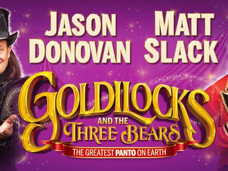 Rescheduled Panto Dates: Goldilocks & The Three Bears