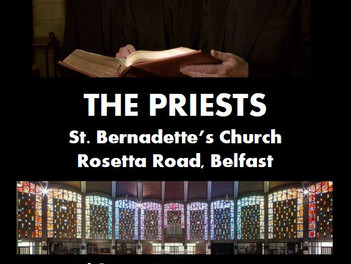 The Priests to play a concert at St.Bernadette's Parish in Belfast