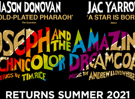 Rescheduled Theatre Dates: Joseph & The Amazing Technicolor Dreamcoat