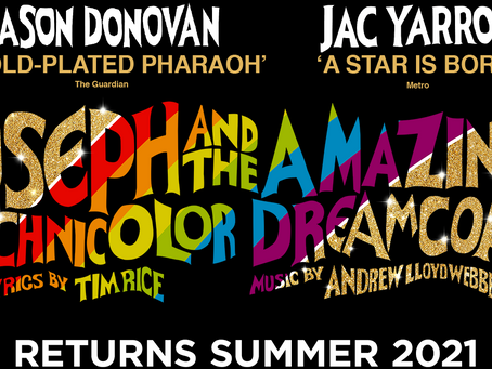 Rescheduled Theatre Dates: Joseph & The Amazing Technicolor Dreamcoat