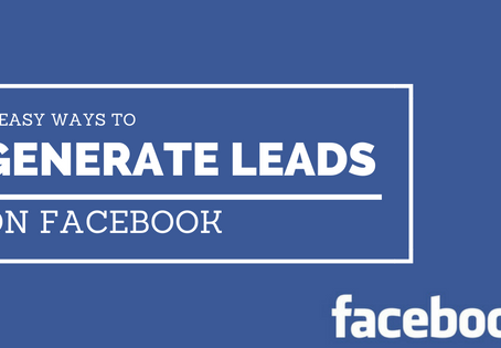 5 Easy Ways to Generate Leads on Facebook