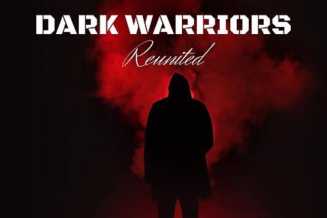 Dark Warriors Reunited.png