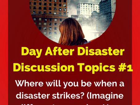 Day After Disaster Discussion #1